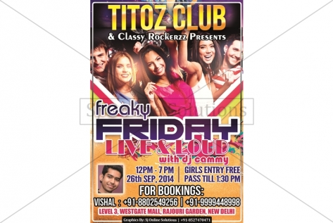 Creative Designing For Friday Night Party At Titoz Club And Lounge