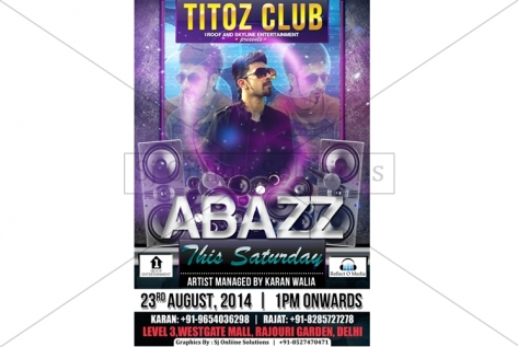 Creative Design For Party With A-Bazz at Club Titoz
