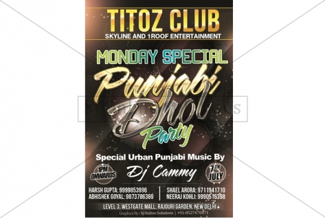 Creative Design For Punjabi Dhol Party At Titoz Club And Lounge
