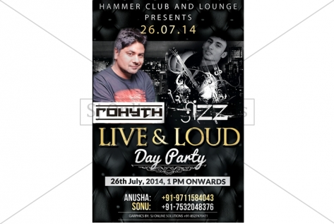 Creative Designing For Live And Loud Party With Dj Sizz And Dj Rohyth