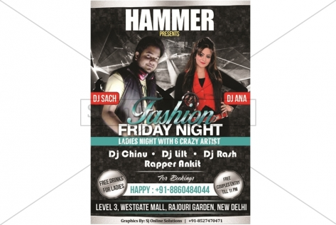 Creative Design For Fashion Friday Night Party With Dj Ana At Hammer Club And Lounge