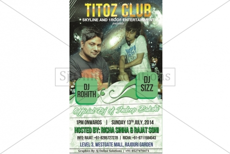 Creative Design For Party With Dj Rohyth And Dj Sizz At Titoz Club And Lounge