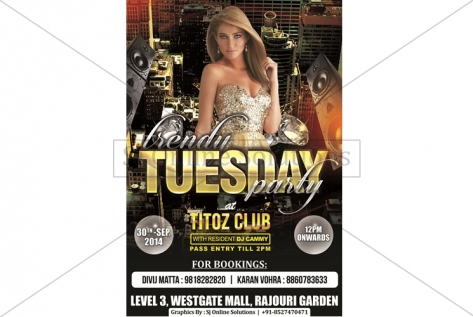 Creative Designing For Trendy Tuesday Party AT Titoz Club